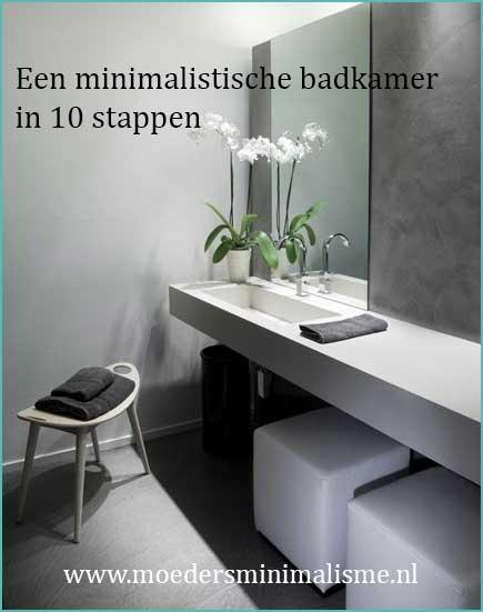 Een minimalistische badkamer in 10 stappen moeders minimalisme - Maak een badkamer in m ...